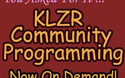 Stream KLZR's Locally Produced Programs!