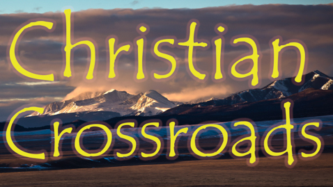 Christian Crossroads