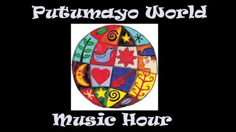 Putumayo Music Hour