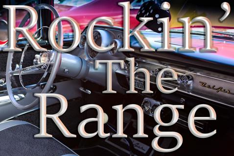 Rockin' The Range