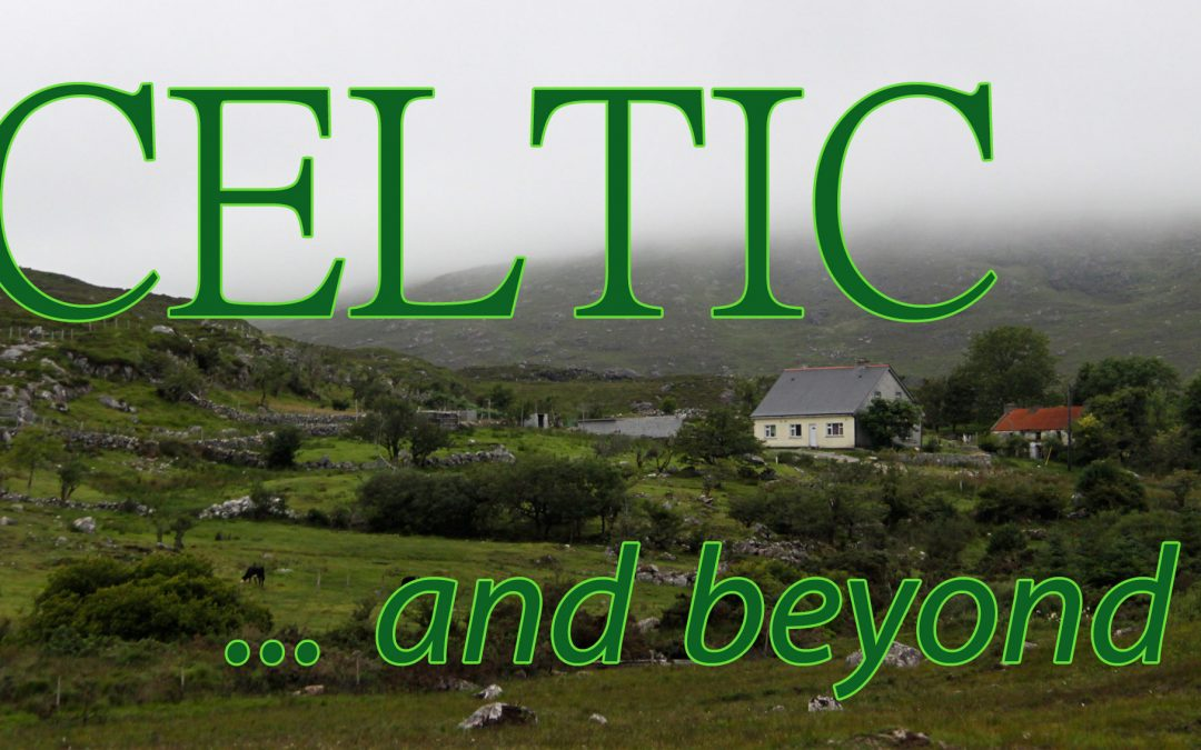 Celtic & Beyond