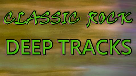 Classic Rock Deep Tracks