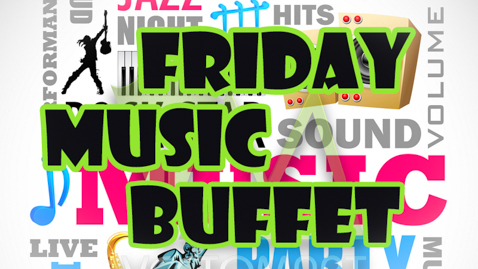 friday music buffet