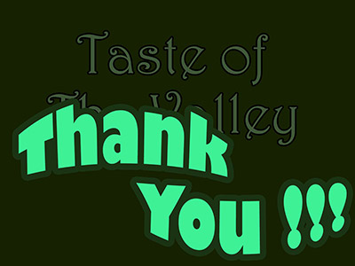 Taste of the Valley Thank you