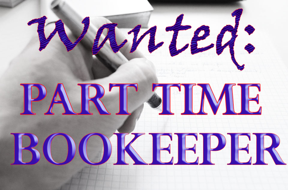 Bookeeper Needed!