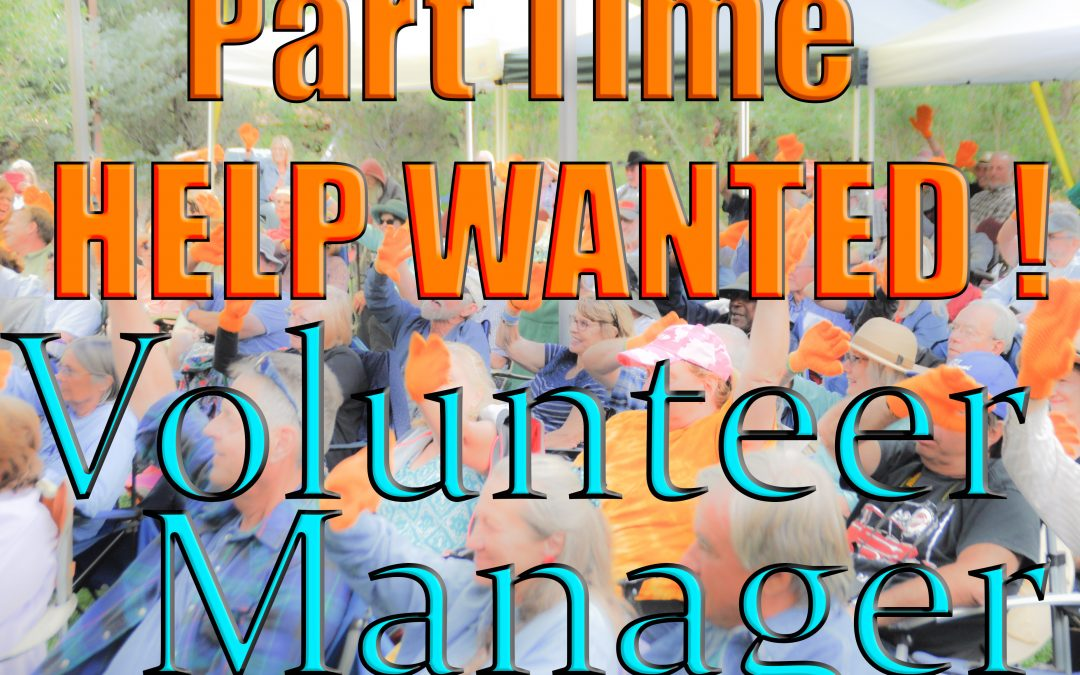 Part Time Volunteer Manager Wanted!